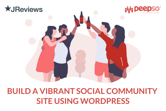 Build a Vibrant Community and Social Network