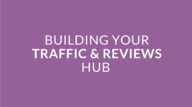 Intro #10 - Building Your Very Own Traffic and Reviews Hub