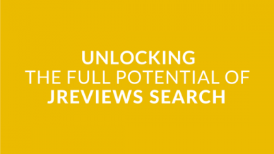 Intro #8 - Unlocking the full potential of JReviews Search