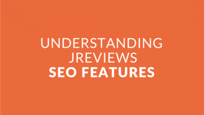 Intro #5 - Understanding and Using the JReviews SEO Features